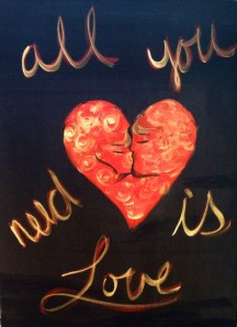 All You Need is Love by artist, musician and songwriter, Dolly Rappaport